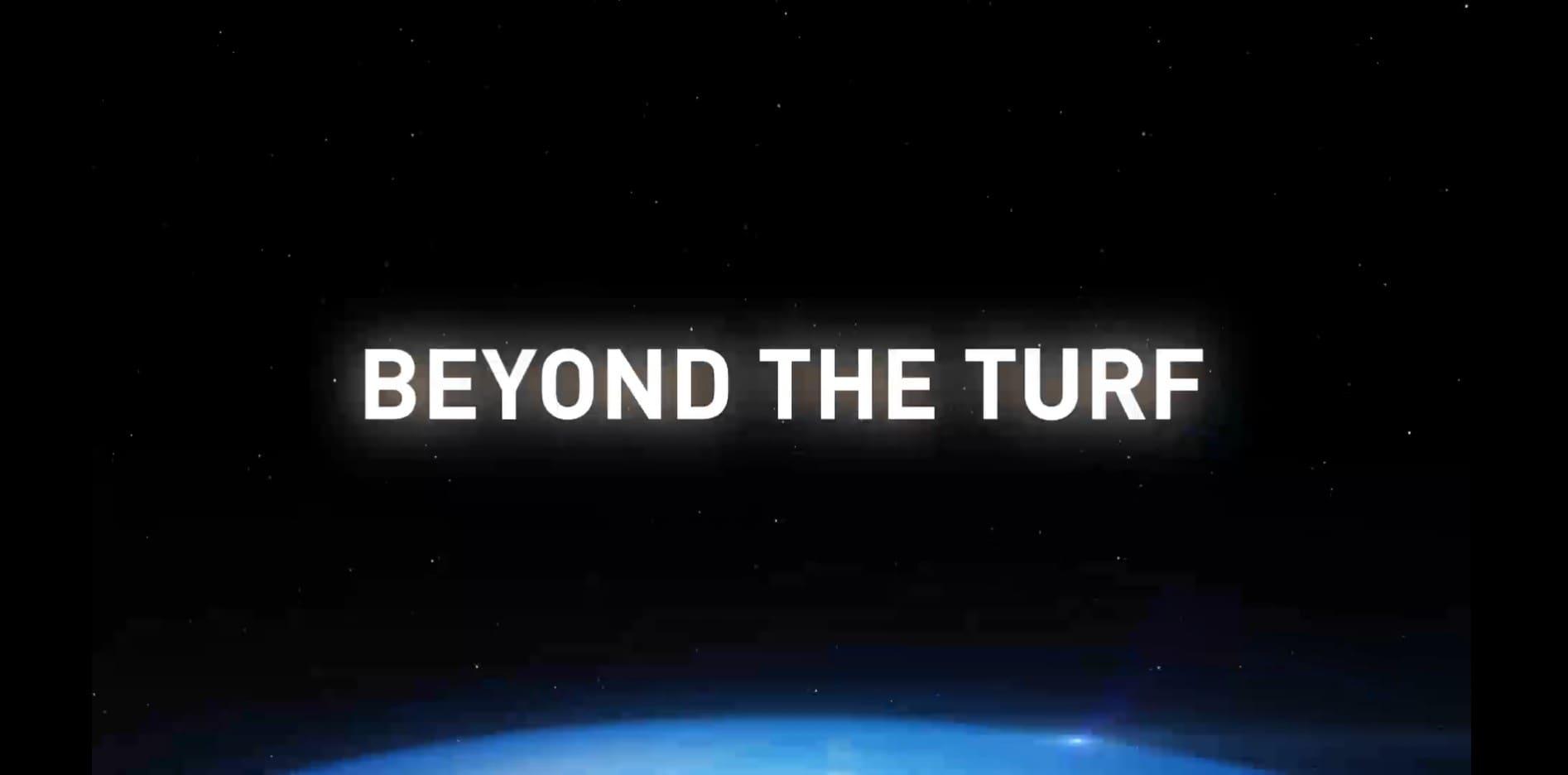 BEYOND THE TURF